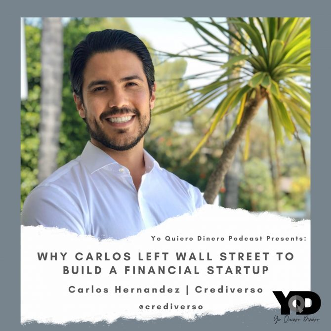 27. Why Carlos Left Wall Street To Build a Financial Startup | Carlos Hernandez of Crediverso