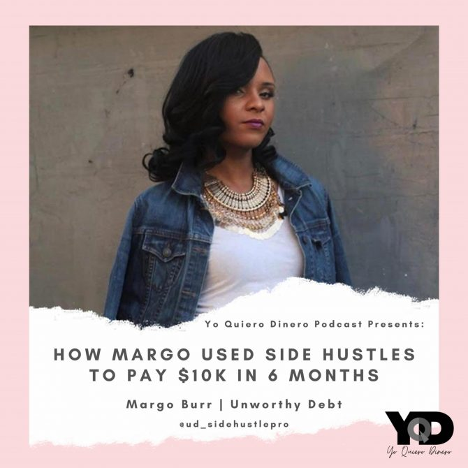 43. How Margo Used Side Hustles to Pay off $10,000 in 6 Months!   Margo Burr of Unworthy Debt