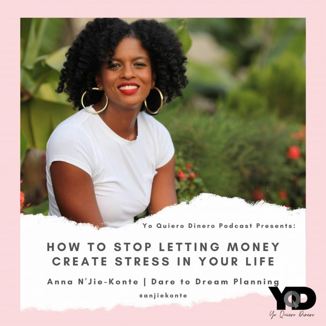 45. How To Stop Letting Money Create Stress In Your Life   Anna N'Jie-Konte, CFP & Host of First Gen Realness Podcast
