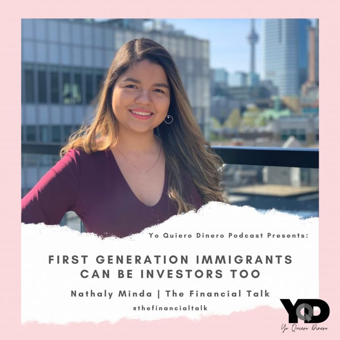 51. First Generation Immigrants Can Be Investors Too | Nathaly Minda of The Financial Talk