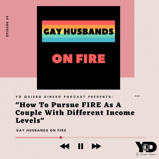 69. How To Pursue FIRE As A Couple With Different Income Levels | Gay Husbands On FIRE