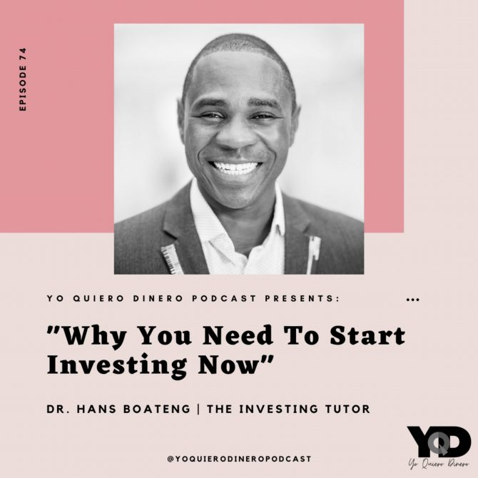 74. Why You Need To Start Investing Now | Dr. Hans Boateng, The Investing Tutor