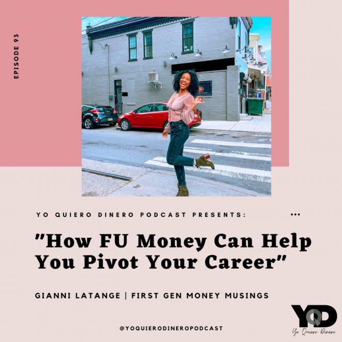 93. How FU Money Can Help You Pivot Your Career   Gianni LaTange